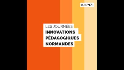 """JIPN 2021 & parcours expérientiel de l'apprenant : un beau succès, des """"replay"""" à disposition"""