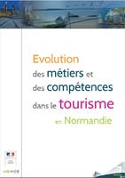 Evolution des métiers et des compétences dans le tourisme en Normandie