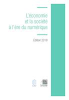 L'économie et la société à l'ère du numérique, Insee, novembre 2019. - 160 p.