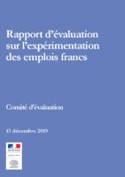 Rapport d'évaluation sur l'expérimentation des emplois francs, décembre 2019. - 84 p.