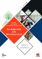 La filière du réemploi des matériaux de construction - Du diagnostic à la déconstruction : métiers et compétences (46 p.)
