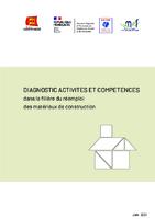 Diagnostic activités et compétences dans la filière du réemploi des matériaux de construction (40 p.)